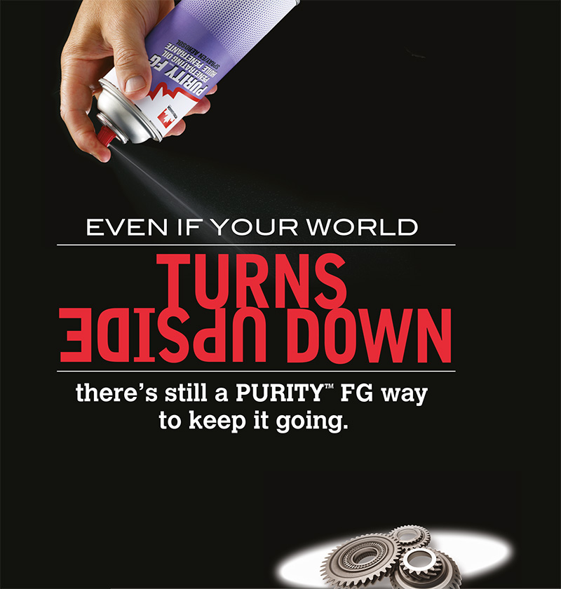 PURITY™ FG SPRAYS – FOOD GRADE SOLUTIONS FOR ALL YOUR HARD TO REACH PLACES.